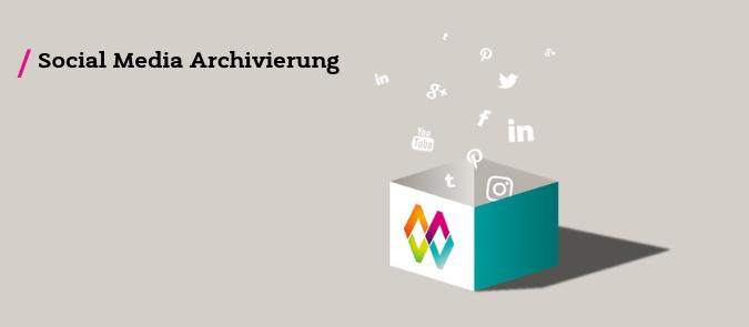 Social Media Archivierung